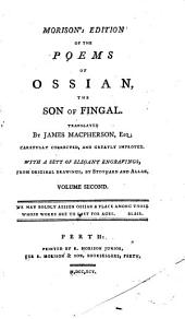 Morison's Edition of the Poems of Ossian, the Son of Fingal ...