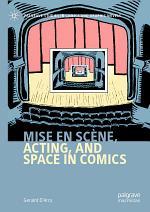 Mise en scène, Acting, and Space in Comics