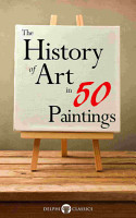 The History of Art in 50 Paintings  Illustrated  PDF