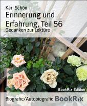 Erinnerung und Erfahrung, Teil 56: Gedanken zur Lektüre