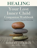 Healing Your Lost Inner Child Companion Workbook PDF