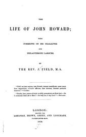 The life of John Howard: with comments on his character and philanthropic labours