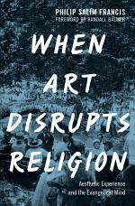 When Art Disrupts Religion