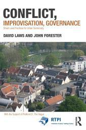 Conflict, Improvisation, Governance: Street Level Practices for Urban Democracy