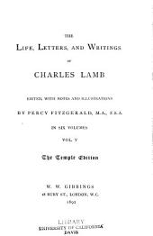 The Life, Letters, and Writings of Charles Lamb: Volume 5