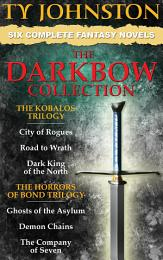 The Darkbow Collection - Six Epic Fantasy Novels