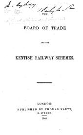 The Board of Trade and the Kentish Railway Schemes