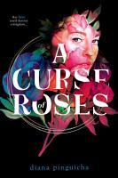 A Curse of Roses PDF