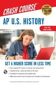 AP   U S  History Crash Course  For the 2020 Exam  Book   Online Book