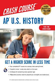 AP   U S  History Crash Course  For the 2020 Exam  Book   Online Book