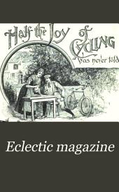 Eclectic Magazine: Foreign Literature, Volume 59; Volume 122