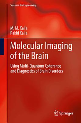 Molecular Imaging of the Brain