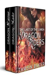 The last of the Limea Dragon riders: Dragon Master and Dragon Warrior