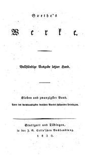 Goethe's Werke: Bände 27-28