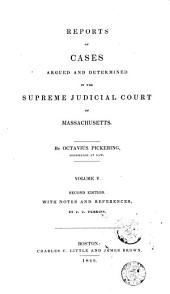 Reports of Cases Argued and Determined in the Supreme Judicial Court of the Commonwealth of Massachusetts: 1827, Volume 22