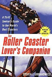 The Roller Coaster Lover s Companion Book
