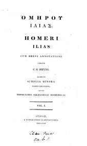 Homērou Ilias: Volume 1