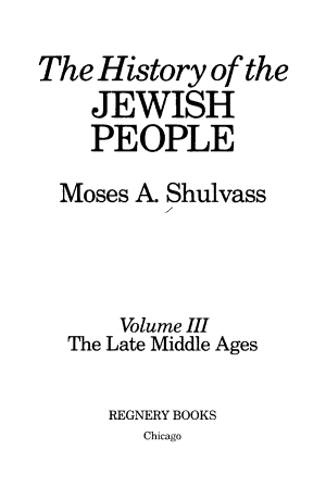 The History of the Jewish People  The late Middle Ages PDF