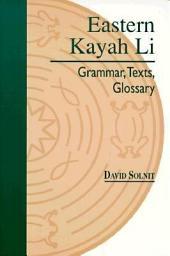 Eastern Kayah Li: Grammar, Texts, Glossary