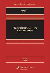 Constitutional Law: Cases in Context, Edition 2