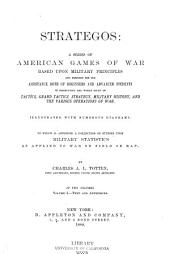 Strategos: A Series of American Games of War, Volume 1