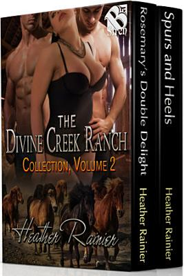 The Divine Creek Ranch Collection  Volume 2  Box Set 104