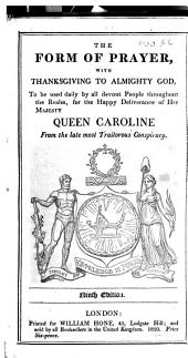 The Form of Prayer ... for the happy deliverance of Her Majesty Queen Caroline ... By William Hone. Fifth edition