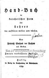 Handbuch in Katechetischer Form für Lehrer die aufklären wollen und dürfen
