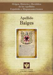 Apellido Baiges: Origen, Historia y heráldica de los Apellidos Españoles e Hispanoamericanos