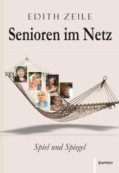 Senioren im Netz  Spiel und Spiegel PDF