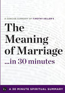 The Meaning of Marriage    in 30 Minutes