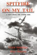 Spitfire on My Tail