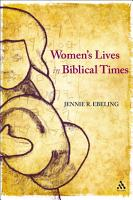 Women s Lives in Biblical Times PDF