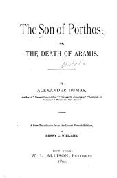 The Son of Porthos, Or, The Death of Aramis