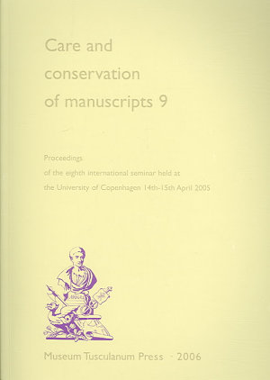 Care and Conservation of Manuscripts 9