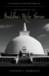The History Of The Buddha S Relic Shrine Book PDF