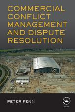 Commercial Conflict Management and Dispute Resolution PDF