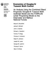 Economics of Douglas-fir tussock moth control: an analysis using the combined stand prognosis/Douglas-fir tussock moth outbreak model and the FORPLAN linear programming model on the Clearwater and Malheur National Forests