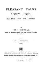 Pleasant talks about Jesus