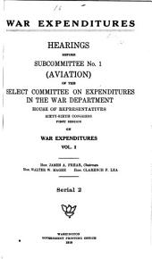War Expenditures: Aviation. pts. 1-44 in 4 v