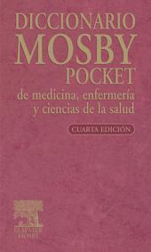 Diccionario Mosby Pocket de medicina, enfermería y ciencias de la salud: Edición 6