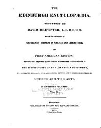 The Edinburgh Encyclop Dia Conducted By David Brewster With The Assistance Of Gentlemen Eminent In Science And Literature Book PDF