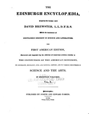 The Edinburgh Encyclop  dia Conducted by David Brewster  with the Assistance of Gentlemen Eminent in Science and Literature