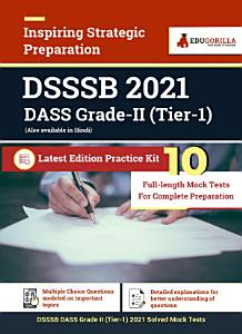 DSSSB DASS Grade II  Tier I  2021  10 Full Length Mock Tests for Complete Preparation PDF