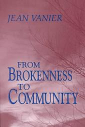 From Brokenness to Community