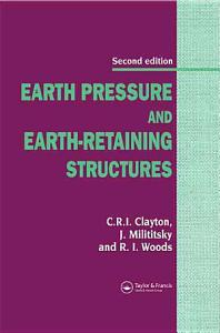 Earth Pressure and Earth Retaining Structures  Second Edition Book