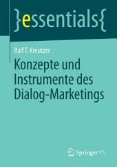Konzepte und Instrumente des Dialog-Marketings