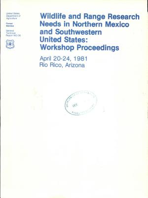 Wildlife and Range Research Needs in Northern Mexico and Southwestern United States