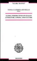 Global perspectives on italian literature, cinema, and culture. Ediz. italiana e inglese
