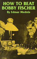 How to Beat Bobby Fischer PDF